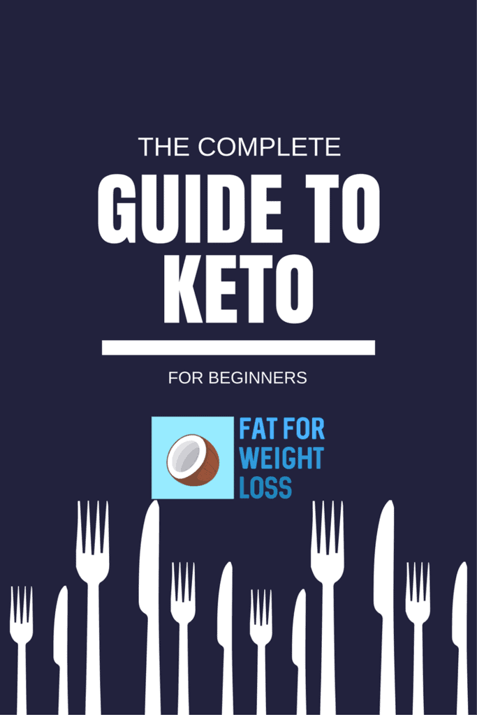 The Complete Guide To The Keto Diet | FatForWeightLoss