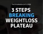 Breaking Weight Loss Plateau