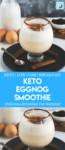 Keto eggnog smoothie