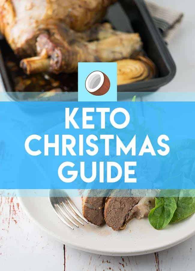 Keto Christmas Your Complete Guide To Christmas On Keto
