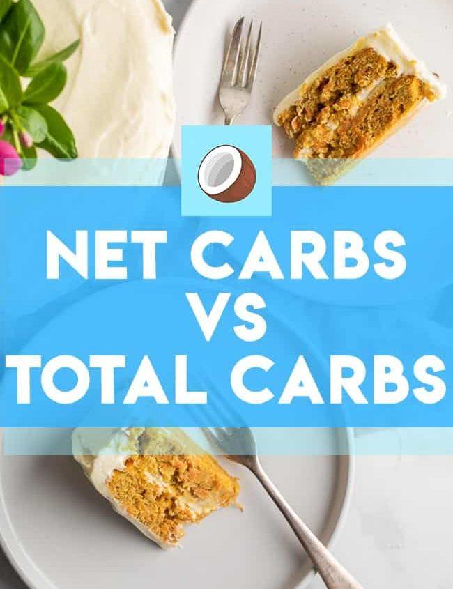 net carbs vs total carbs
