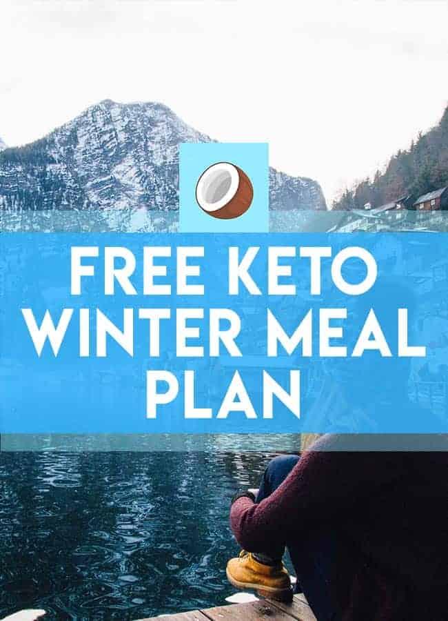 keto winter meal plan