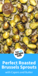 Perfect Roasted Brussels Sprouts